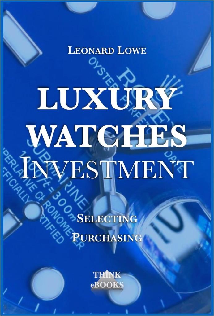 Luxury Watches as Investment als eBook epub