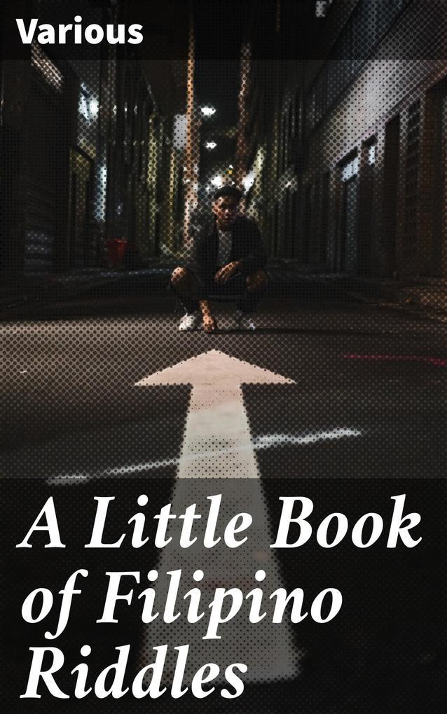 A Little Book of Filipino Riddles als eBook epub