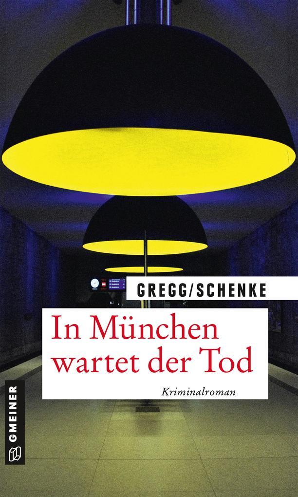 In München wartet der Tod als eBook epub