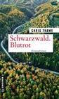 Schwarzwald. Blutrot