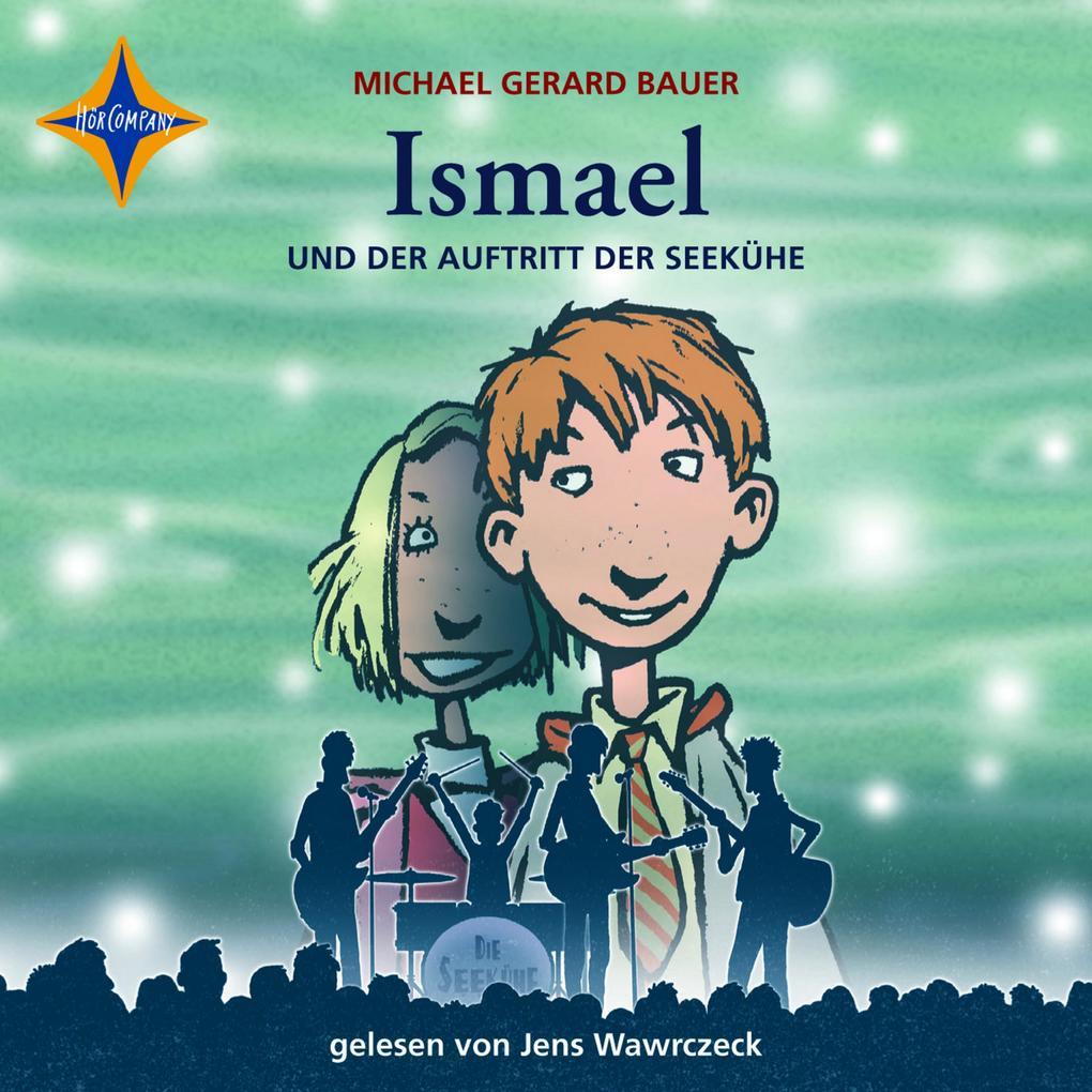 Ismael und der Auftritt der Seekühe als Hörbuch Download