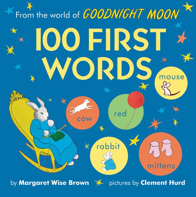 From the World of Goodnight Moon: 100 First Words als Buch (kartoniert)