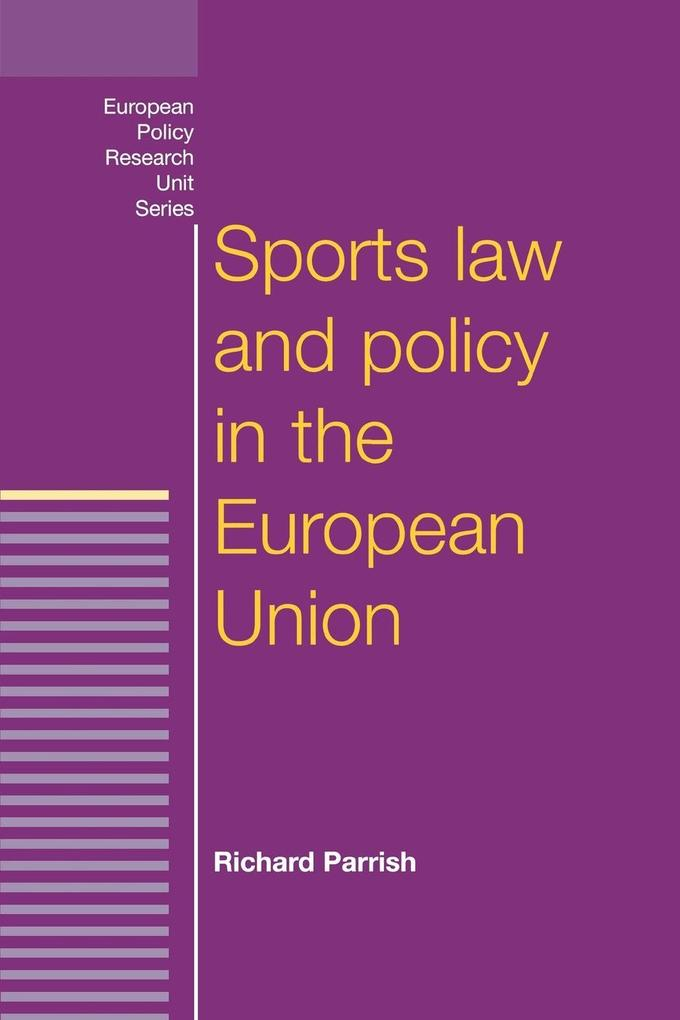 Sports Law and Policy in the European Union als Buch (kartoniert)