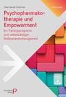Psychopharmakotherapie und Empowerment
