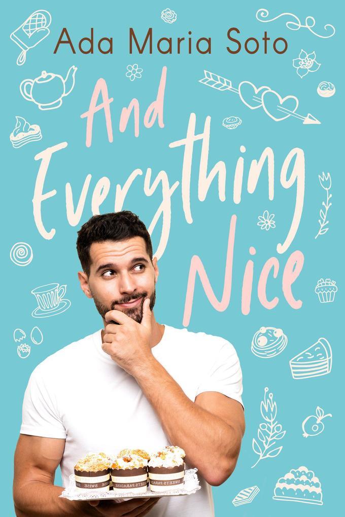 And Everything Nice als eBook epub