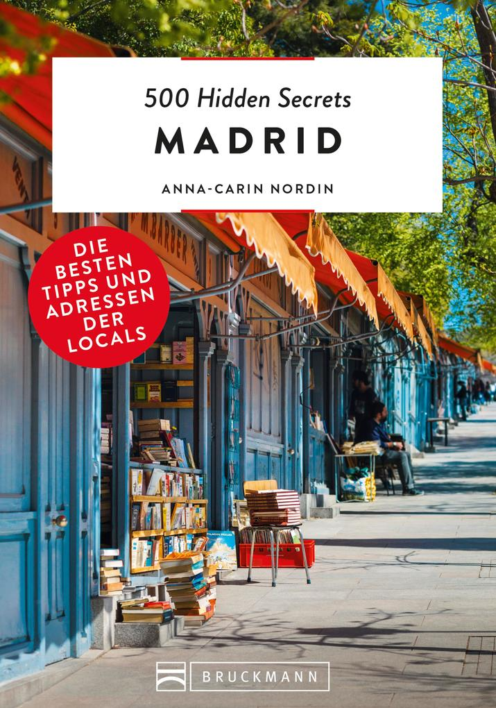 500 Hidden Secrets Madrid als eBook epub