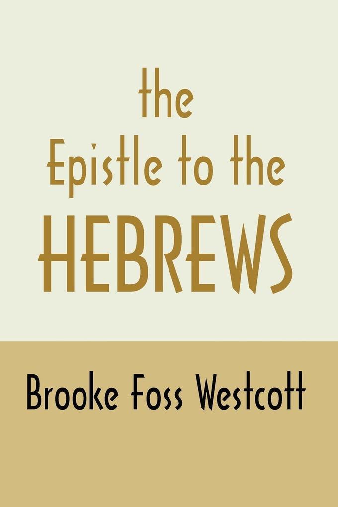 Epistle to Hebrews als Taschenbuch
