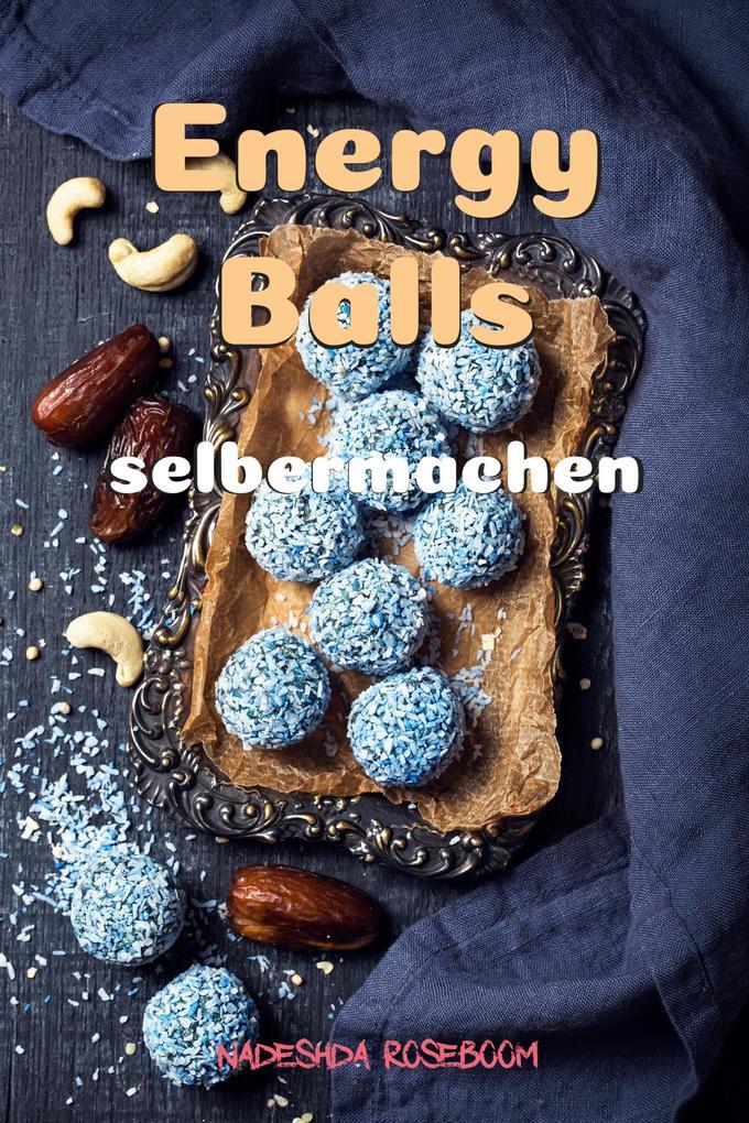 Energy Balls als eBook epub