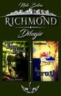 Richmond Dilogie