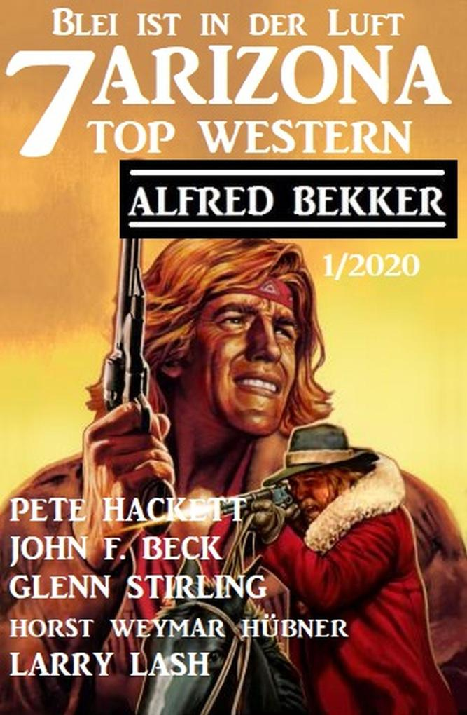 7 Arizona Top Western 1/2020 - Blei ist in der Luft als eBook epub