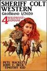 Sheriff Colt Western Großband 1/2020 - 4 Wildwest-Romane