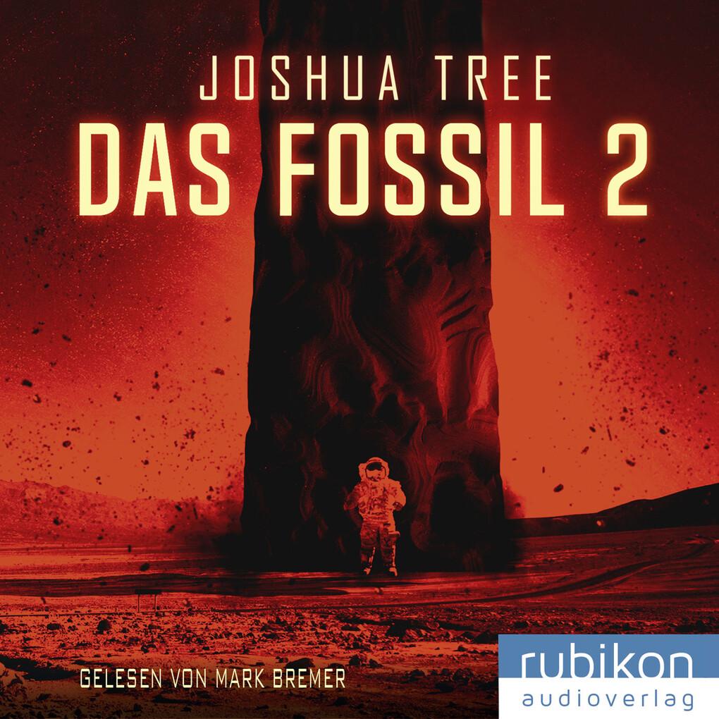 Das Fossil 2 als Hörbuch Download