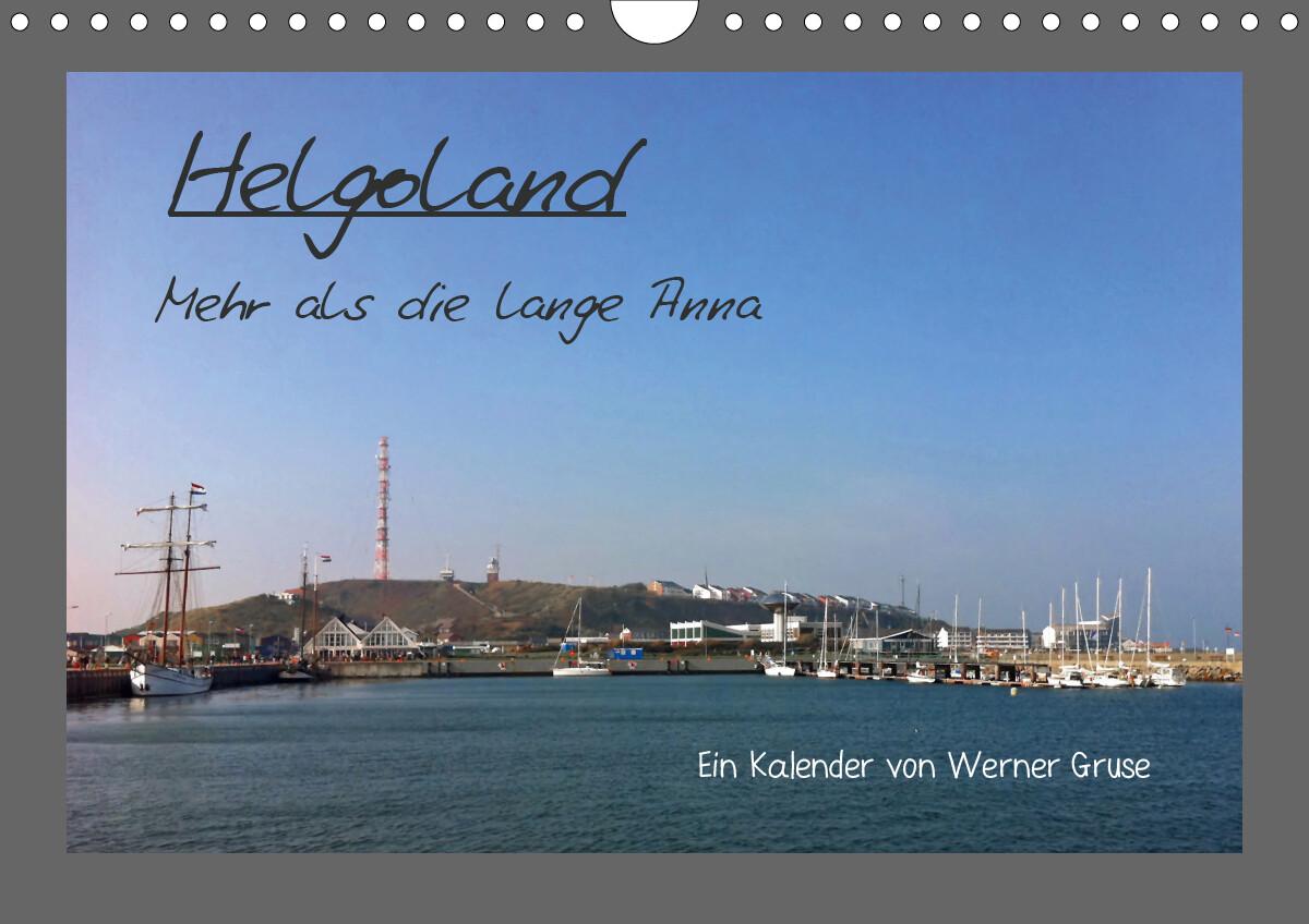 Helgoland (Wandkalender 2021 DIN A4 quer) als Kalender
