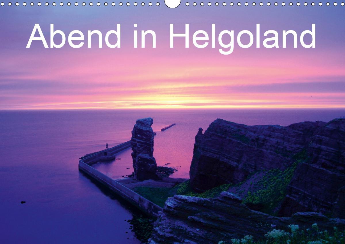 Abend in Helgoland (Wandkalender 2021 DIN A3 quer) als Kalender