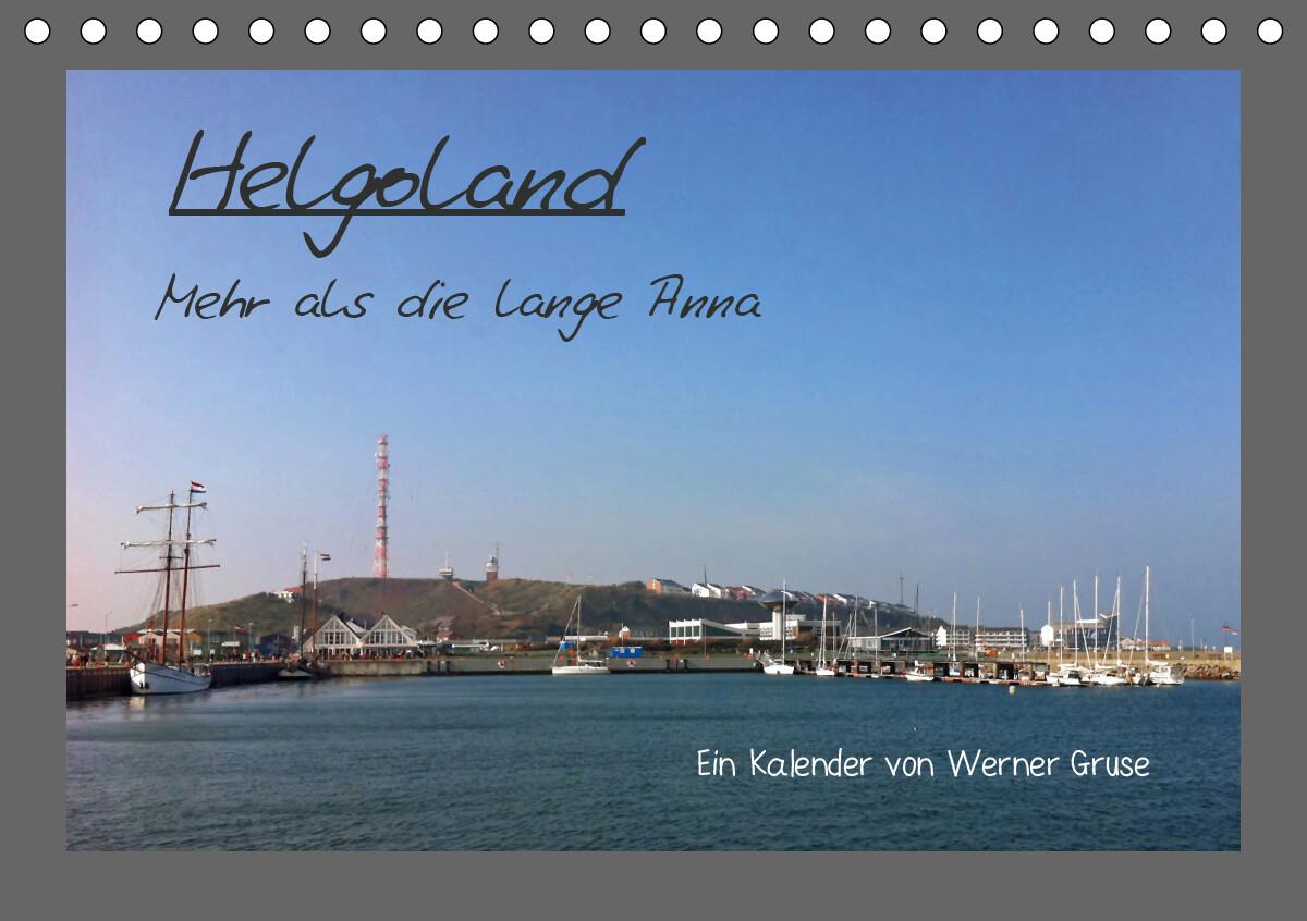 Helgoland (Tischkalender 2021 DIN A5 quer) als Kalender
