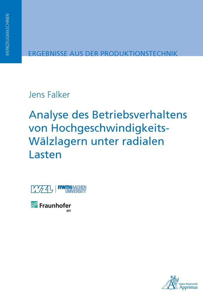 Analyse des Betriebsverhaltens von Hochgeschwindigkeits-Wälzlagern unter radialen Lasten als eBook pdf