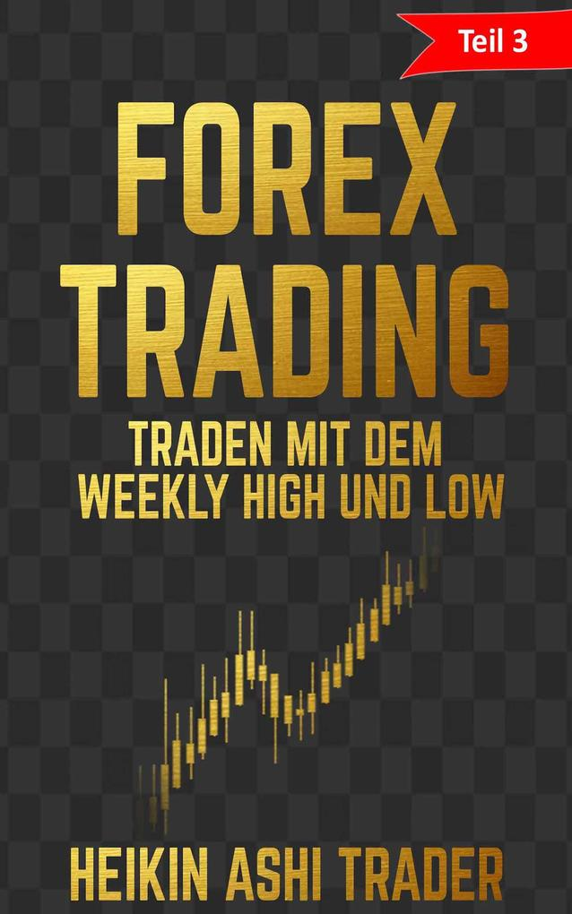 Forex Trading 3 als eBook epub