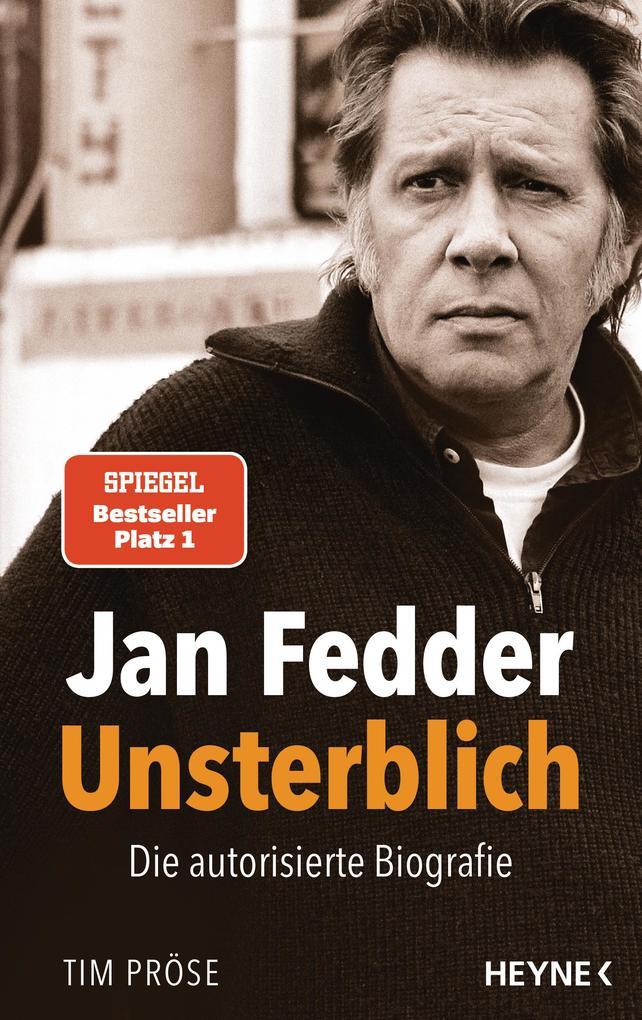 Jan Fedder - Unsterblich als Buch (gebunden)