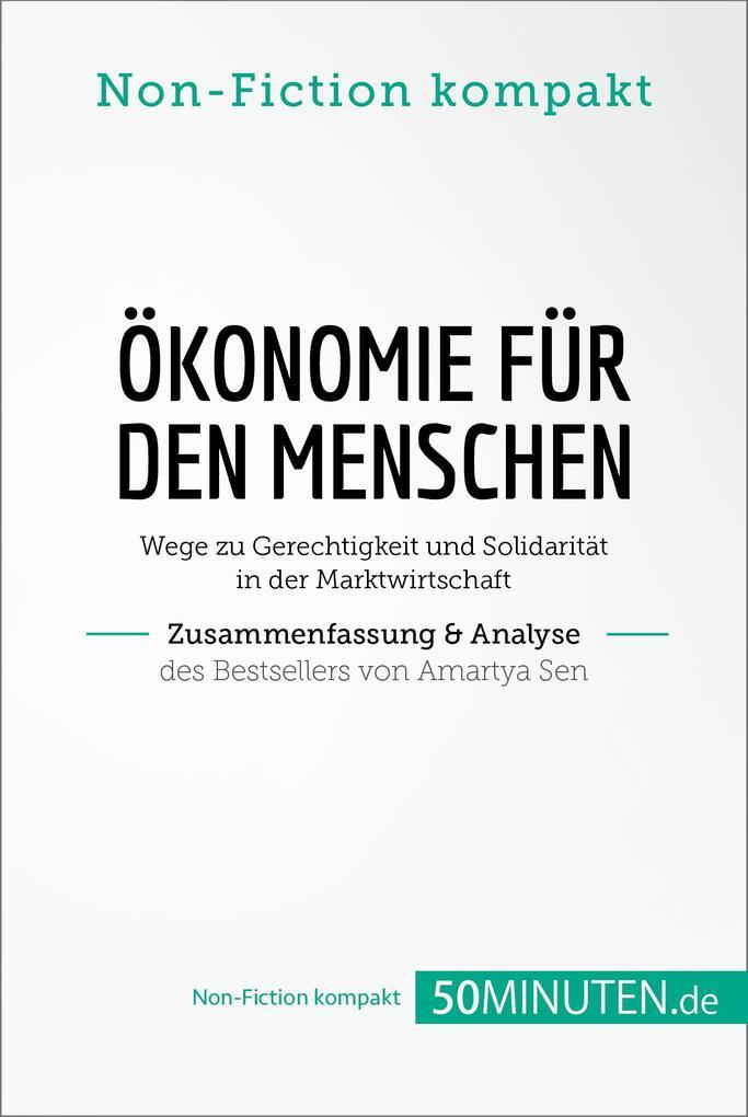 Ökonomie für den Menschen. Zusammenfassung & Analyse des Bestsellers von Amartya Sen als eBook epub