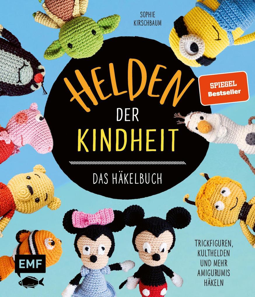 Helden der Kindheit - Das Häkelbuch - Trickfiguren, Kulthelden und mehr Amigurumis häkeln als eBook epub