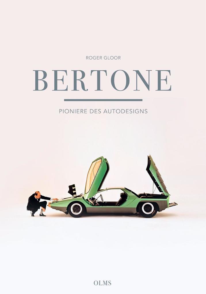 Bertone - Pioniere des Autodesigns als Buch (gebunden)