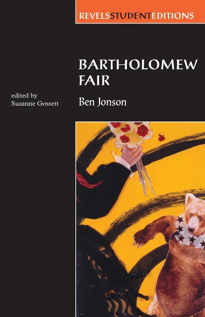 Bartholomew Fair: By Ben Jonson als Taschenbuch