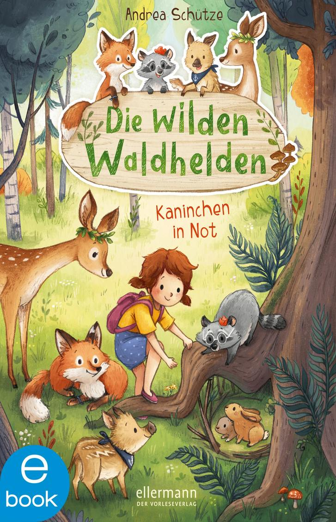 Die wilden Waldhelden als eBook epub