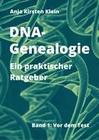 DNA-Genealogie - ein praktischer Ratgeber