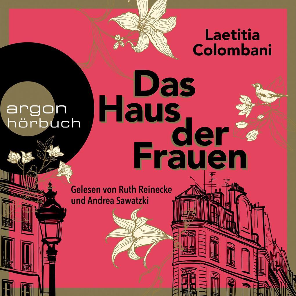Das Haus der Frauen (Ungekürzte Lesung) als Hörbuch Download
