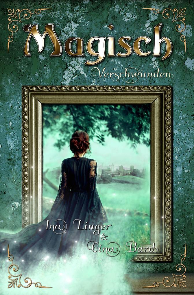 Magisch Verschwunden als Buch (kartoniert)