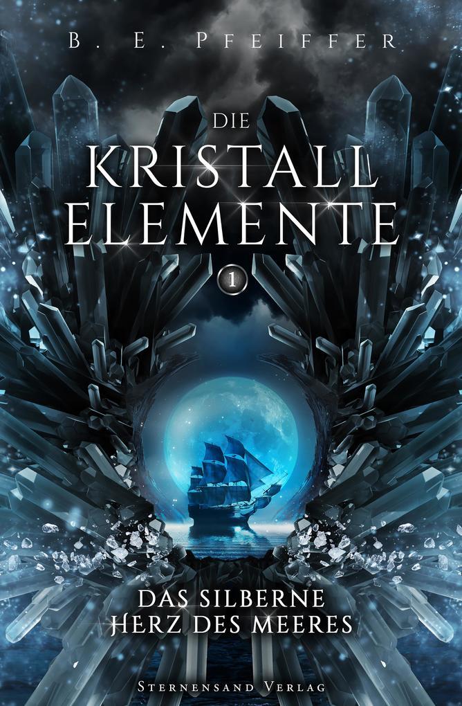 Die Kristallelemente (Band 1) als eBook epub