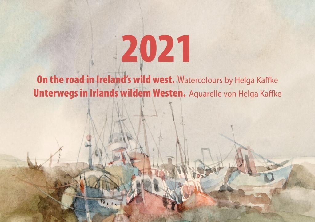 Unterwegs in Irlands wildem Westen - Kalender 2021 als Kalender