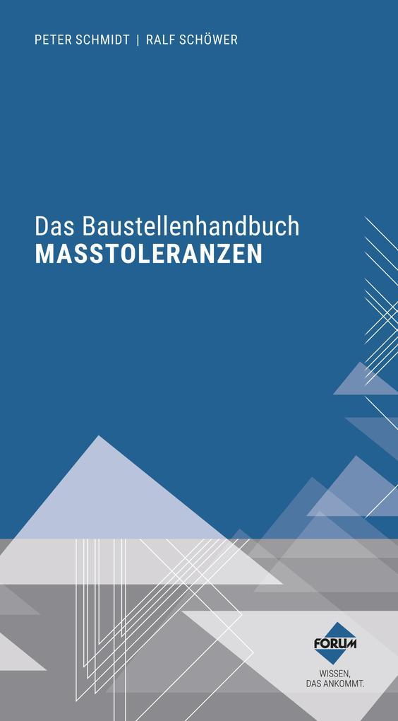 Das Baustellenhandbuch der Masstoleranzen als eBook epub