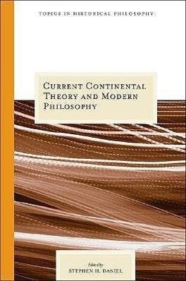 Current Continental Theory and Modern Philosophy als Taschenbuch