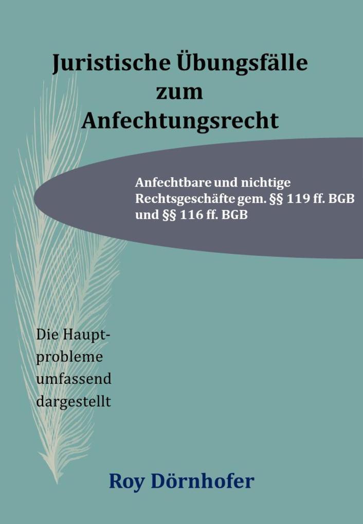 Juristische Übungsfälle zum Anfechtungsrecht als eBook epub