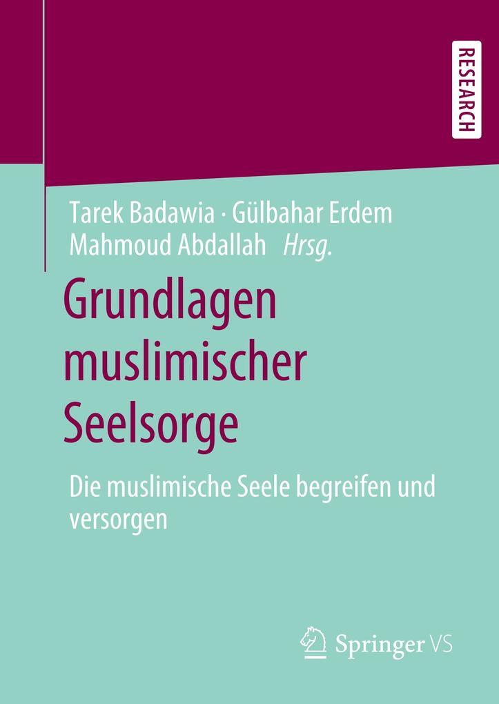 Grundlagen muslimischer Seelsorge als Buch (gebunden)