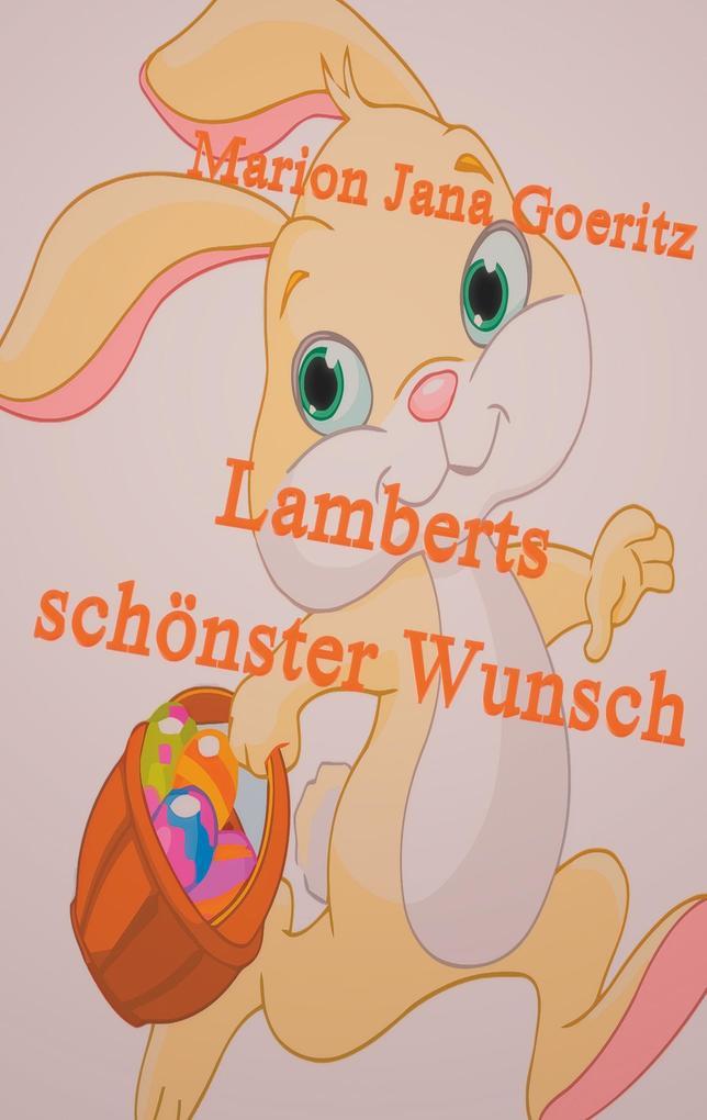 Lamberts schönster Wunsch als eBook epub
