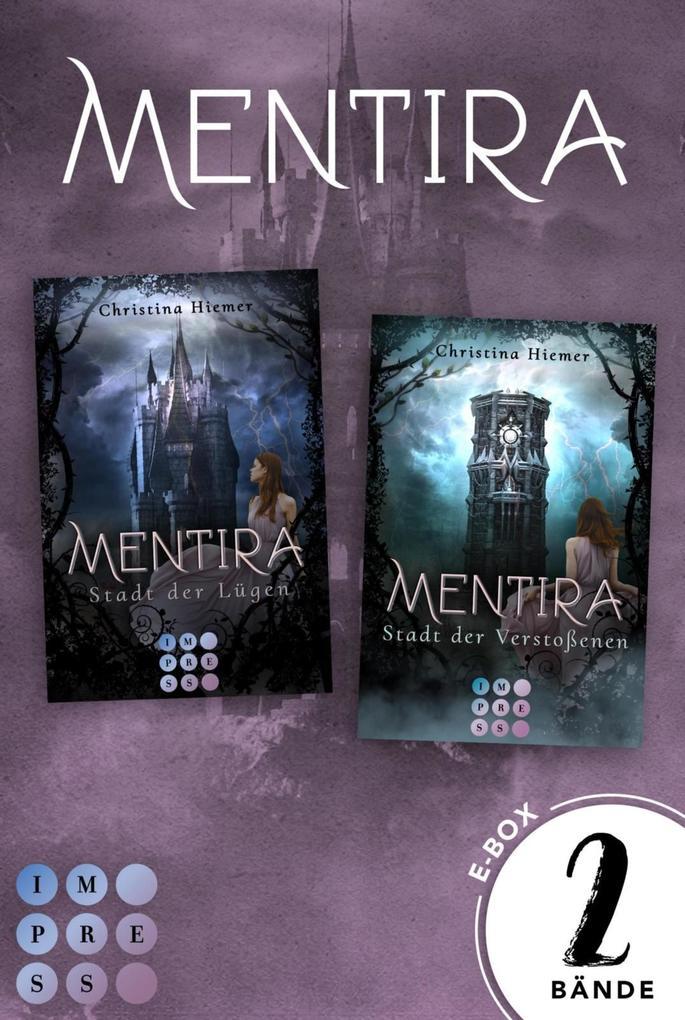 """Mentira: Sammelband zur düster-magischen Fantasyreihe """"Mentira"""" (Band 1-2) als eBook epub"""