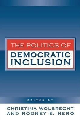 Politics of Democratic Inclusion als Buch (gebunden)