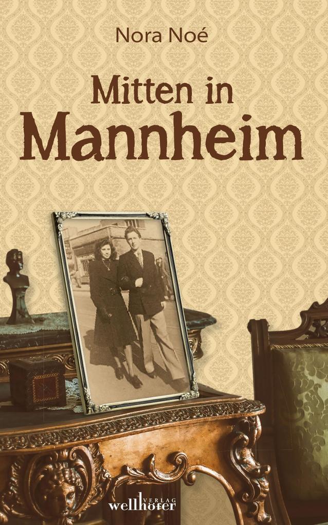 Mitten in Mannheim als eBook epub
