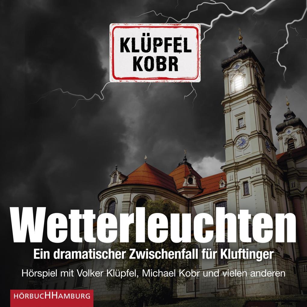 Wetterleuchten. Ein dramatischer Zwischenfall für Kluftinger als Hörbuch Download