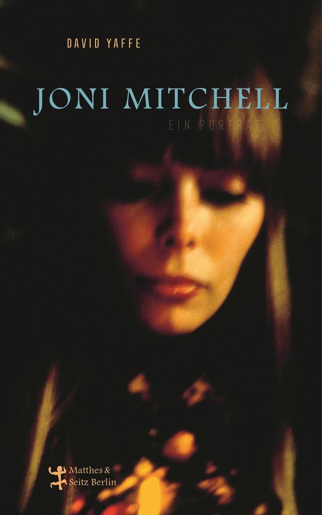 Joni Mitchell - Ein Porträt als eBook epub