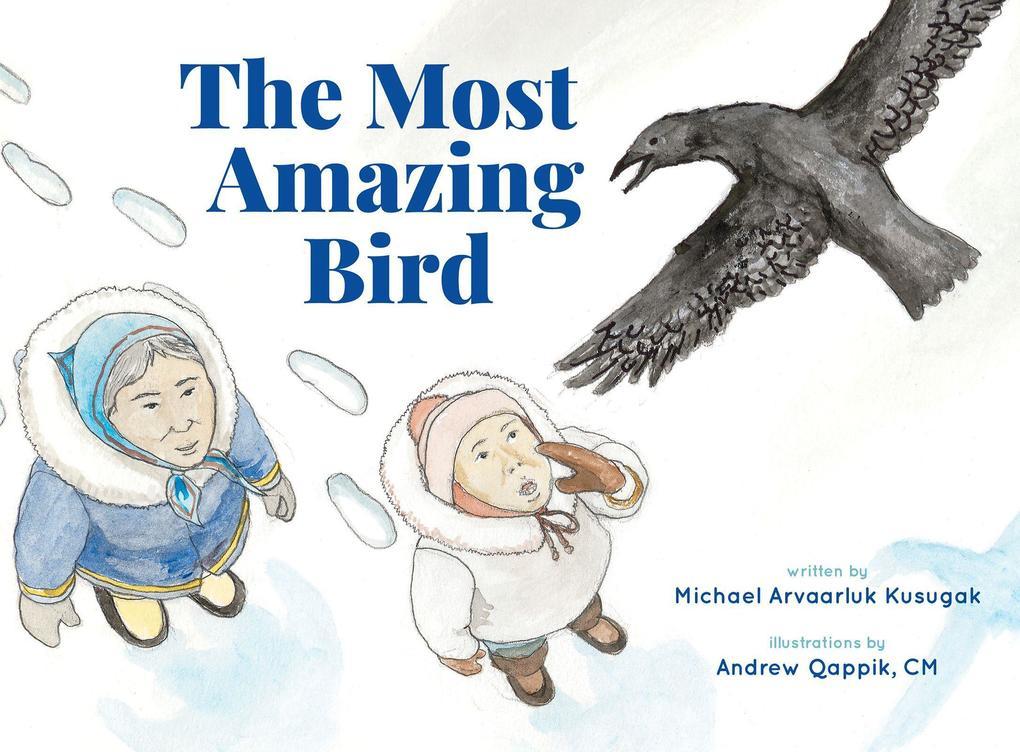 The Most Amazing Bird als Buch (gebunden)