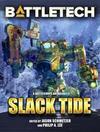 BattleTech: Slack Tide (BattleCorps Anthology, #10)