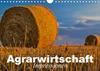 Agrarwirtschaft - Impressionen (Wandkalender 2021 DIN A4 quer)