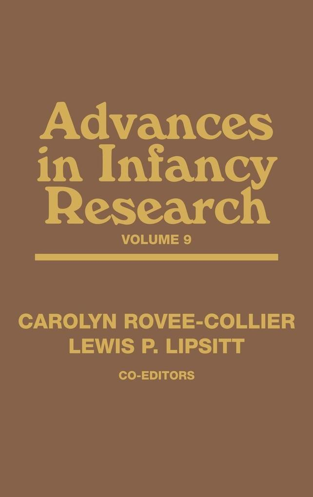 Advances in Infancy Research, Volume 9 als Buch (gebunden)