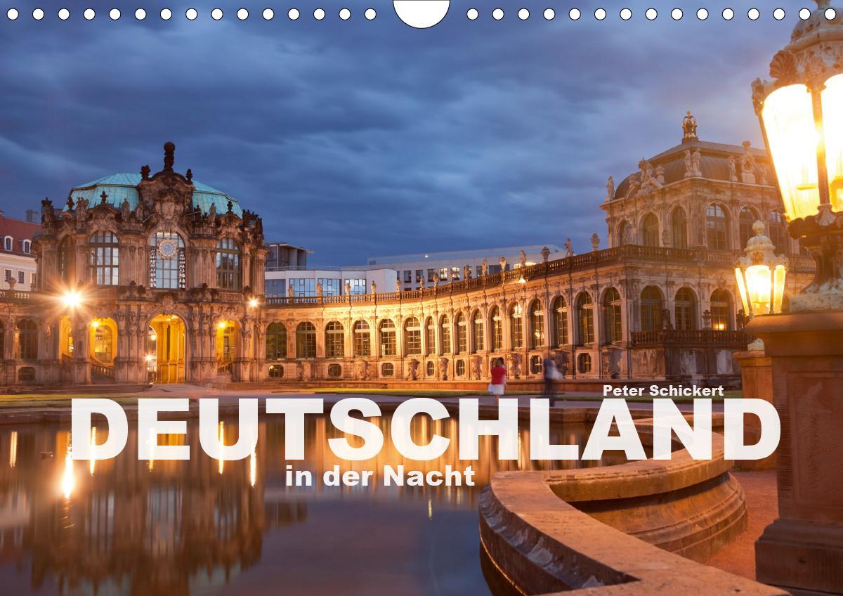 Deutschland in der Nacht (Wandkalender 2021 DIN A4 quer) als Kalender