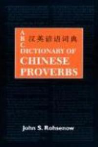 ABC Dictionary of Chinese Proverbs (Yanyu) als Taschenbuch
