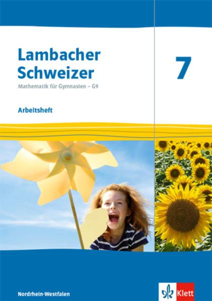 Lambacher Schweizer Mathematik 7 - G9. Ausgabe Nordrhein-Westfalen. Arbeitsheft plus Lösungsheft Klasse 7 als Buch (geheftet)