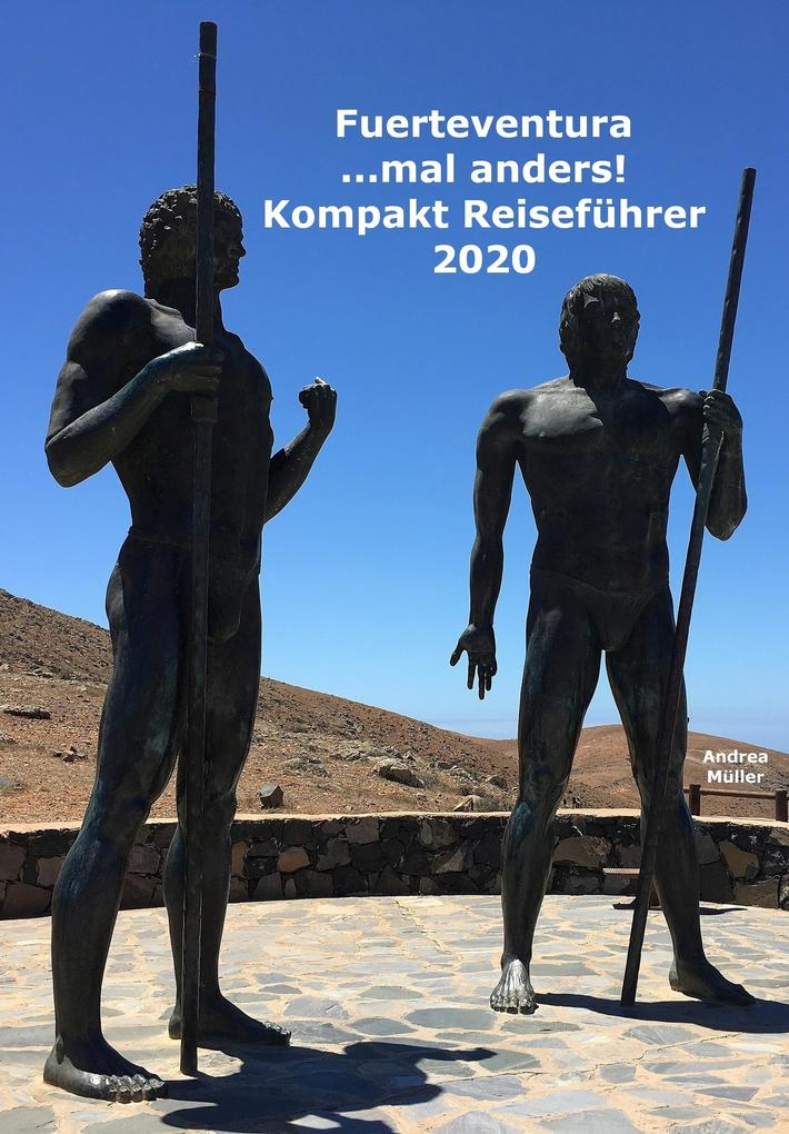 Fuerteventura ...mal anders! Kompakt Reiseführer 2020 als eBook epub